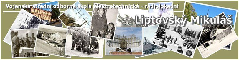 Vojenská střední odborná škola elektrotechnická - radiolokační Liptovský Mikuláš